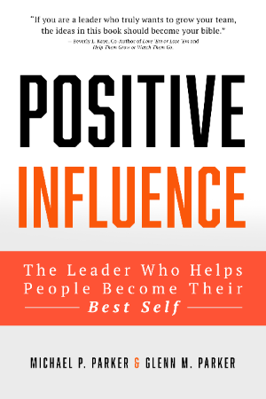 The Positive Influence Leader