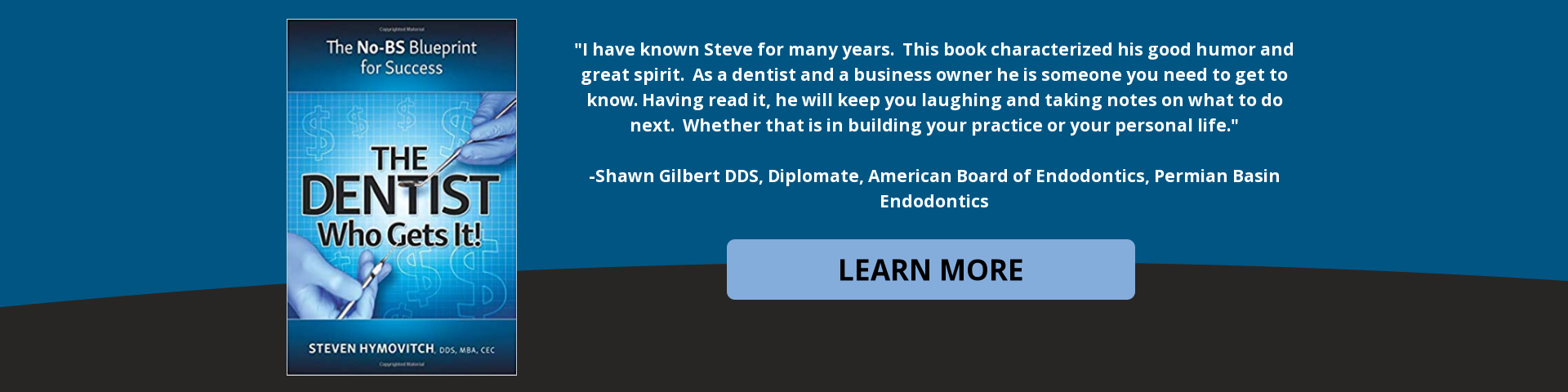 The Dentist Who Gets It! by Dr. Steven Hymovitch